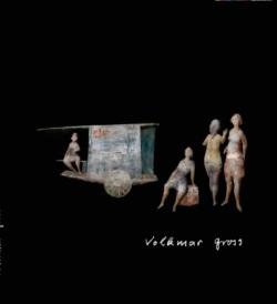 Volkmar Gross - Nachlass des künstlerischen Werkes