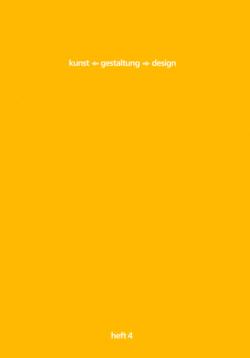 kunst-gestaltung-design. heft 4