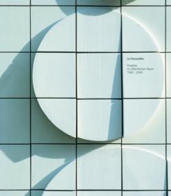 Jo Enzweiler - Projekte im öffentlichen Raum 1962-2004