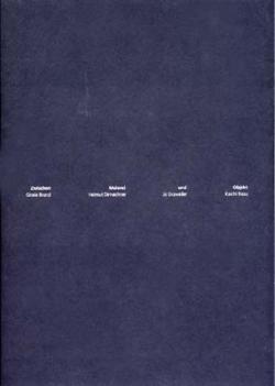 Zwischen Malerei und Objekt. Gloria Brand, Helmut Dirnaichner, Jo Enzweiler, Koichi Nasu