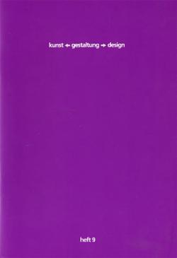 kunst-gestaltung-design. heft 9