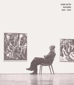 Karl Kunz - Malerei 1921-1970
