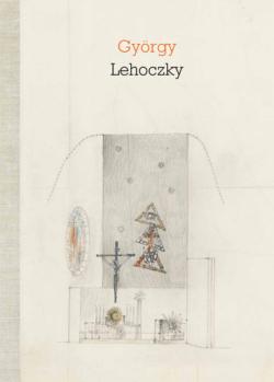 György Lehoczky - Architektur, Malerei, Kunst im öffentlichen Raum, Kunst im sakralen Raum, Buchillustration